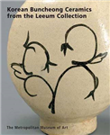 Modern Tradition: Korean Buncheong Ceramics from the Leeum Collection