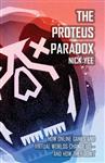 Proteus Paradox