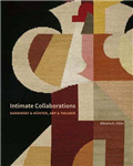 Intimate Collaborations: Kandinsky and Munter, Arp and Taeuber