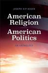 American Religion, American Politics