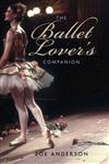 Ballet Lover's Companion