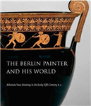 Berlin Painter and His World