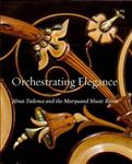 Orchestrating Elegance