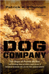 Dog Company: The Boys of Pointe du Hoc--the Rangers Who Accomplished D-Day\'s Toughest Mission and Led the Way across Europe