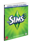 The Sims 3 (console): Prima\'s Official Game Guide