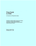 From Earth to Orbit: An Assessment of Transportation Options