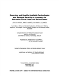 Emerging and Readily Available Technologies and National Security: A Framework for Addressing Ethical, Legal, and Societal Issues