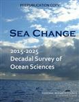 Sea Change: 2015-2025 Decadal Survey of Ocean Sciences