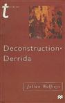 Deconstruction - Derrida