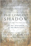 The Longest Shadow: In the Aftermath of the Holocaust: 2002