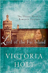 Lord of the Far Island: The Classic Novel of Romantic Suspense