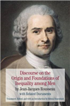 Discourse on the Origin and Foundations of Inequality among Men: by Jean-Jacques Rousseau with Related Documents