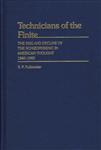 Technicians of the Finite