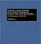 Security, Arms Control, and Conflict Reduction in East Asia