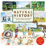 A Child\'s Introduction to Natural History: The Story of Our Living Earth - From Amazing Animals and Plants to Fascinating Fossils and Gems