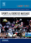 Sports and Exercise Massage: Comprehensive Care in Athletics, Fitness, and Rehabilitation