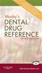 Mosby\'s Dental Drug Reference