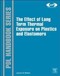 Effect of Long Term Thermal Exposure on Plastics and Elastom
