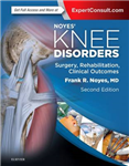 Noyes' Knee Disorders: Surgery, Rehabilitation, Clinical Out