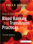 Basic & Applied Concepts of Blood Banking and Transfusion Pr