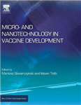 Micro- and Nanotechnology in Vaccine Development