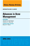 Advances in Acne Management, An Issue of Dermatologic Clinic