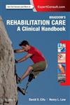 Braddom\'s Rehabilitation Care: A Clinical Handbook