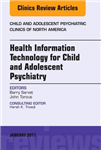 Health Information Technology for Child and Adolescent Psych