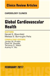 Global Cardiovascular Health, An Issue of Cardiology Clinics
