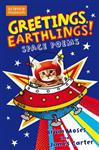 Greetings Earthlings!: Space Poems