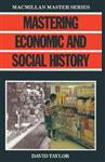 Mastering Economic and Social History