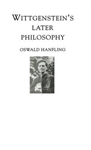 Wittgenstein\'s Later Philosophy