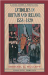 Catholics in Britain and Ireland, 1558-1829