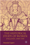 The Historical Study of Women: England 1500-1700
