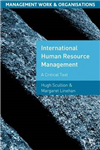 International Human Resource Management: A Critical Text