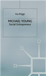 Michael Young: Social Entrepreneur
