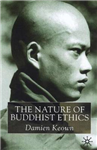 The Nature of Buddhist Ethics
