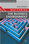 Mastering the Business Environment