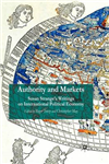 Authority and Markets: Susan Strange\'s Writings on International Political Economy