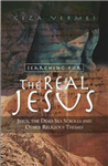 Searching for the Real Jesus: Jesus, the Dead Sea Scrolls and Other Religious Themes