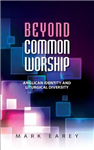 Beyond Common Worship