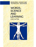 WORDS, SCIENCE AND LEARNING