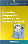 Promoting Independent Learning in the Primary Classroom