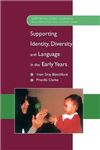 Supporting Identity, Diversity and Language in the Early Yea