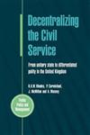 Decentralizing The Civil Service
