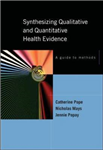 Synthesizing Qualitative and Quantitative Health Research: A Guide to Methods