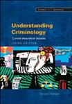 Understanding Criminology: Current Theoretical Debates