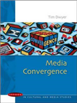 Media Convergence: Issues in Cultural and Media Studies