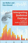 Interpreting Statistical Findings: A Guide for Health Profes