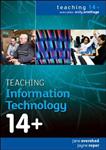 Teaching Information Technology 14+